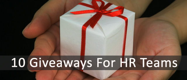 10 Giveaways For HR Teams