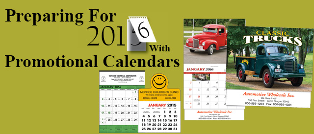 Preparing For 2016 With Promotional Calendars