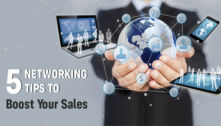 5 Networking Tips to Boost your Sales