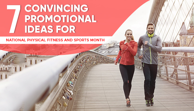 Promotional Ideas for National Physical Fitness and Sports Month