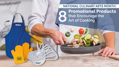 National Culinary Arts Month- 8 Promotional Products that Encourage the Art of Cooking
