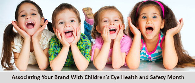 Associating Your Brand With Children's Eye Health and Safety Month