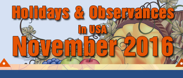 Holidays and Observances in USA, November 2016