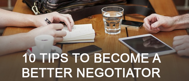 10 Tips To Become A Better Negotiator