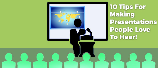 Tips For Making Presentations