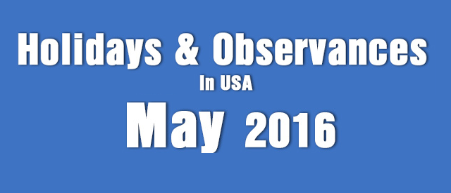 Holidays and Observances in USA May 2016