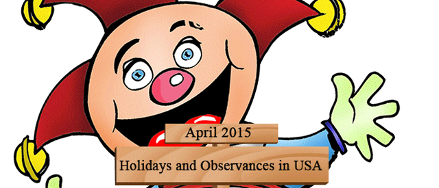 Holidays and Observances in USA, April 2015