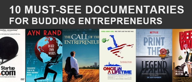 10 Must-See Documentaries For Budding Entrepreneurs