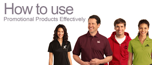 7 Steps To Use Promotional Products Effectively
